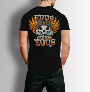 Evos Over Egos T-Shirt by H&C Custom
