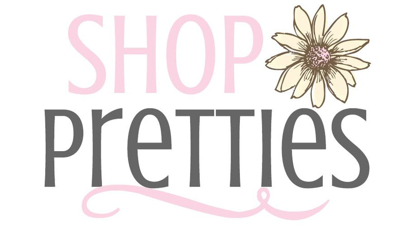 Shop Pretties