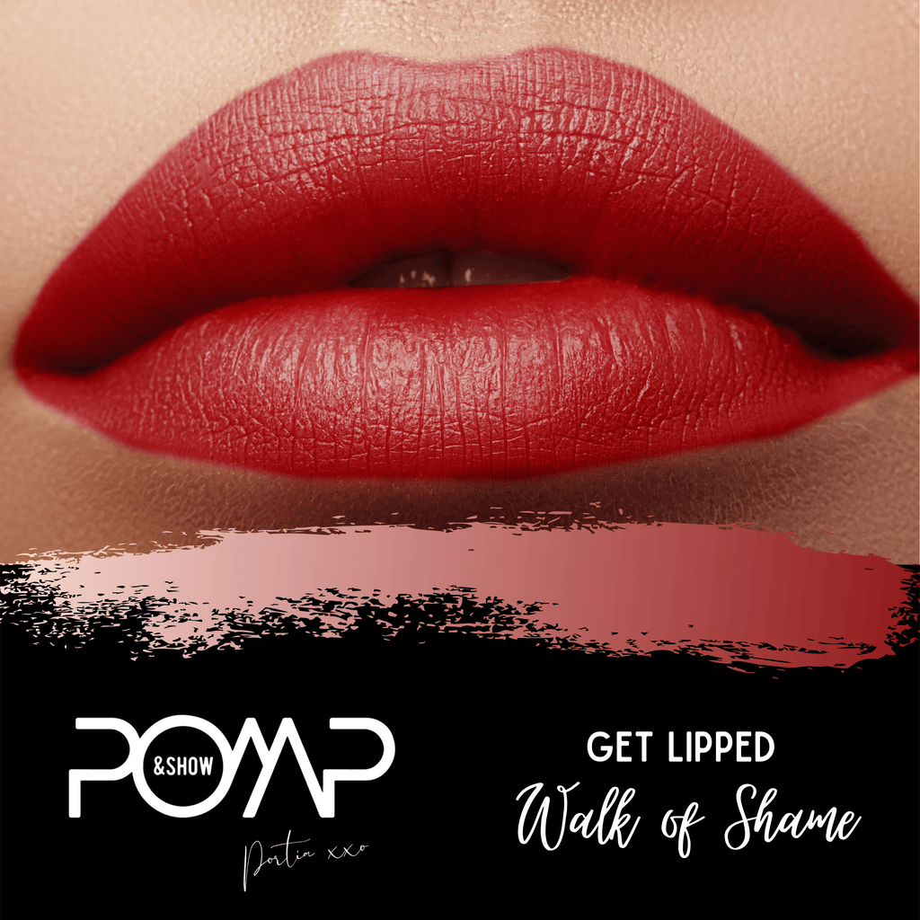 Liquid to Matte Walk of Shame - POMP & SHOW