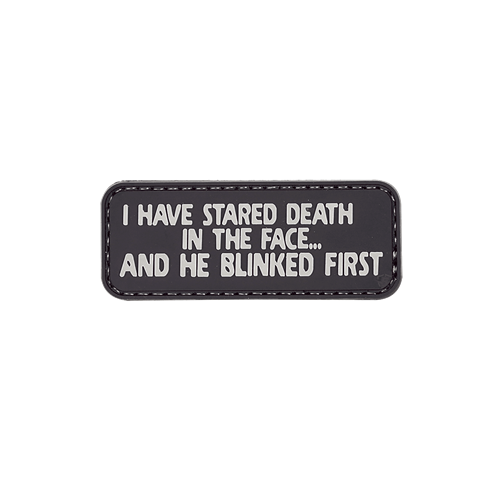 MORALE PATCH, I HAVE STARED DEATH