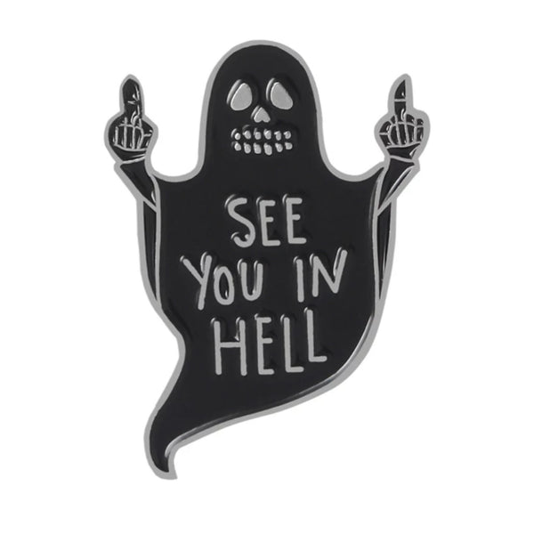 See you in hell ghost Pin