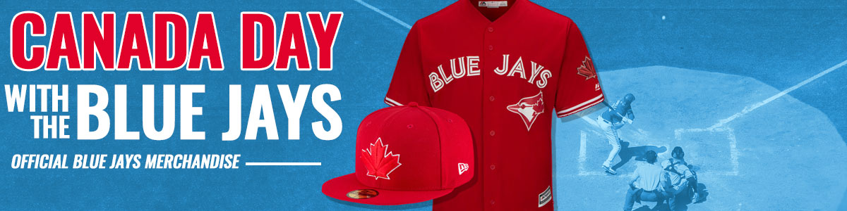 National Sports Canada Day With The Blue Jays, Official Blue Jays Merchandise