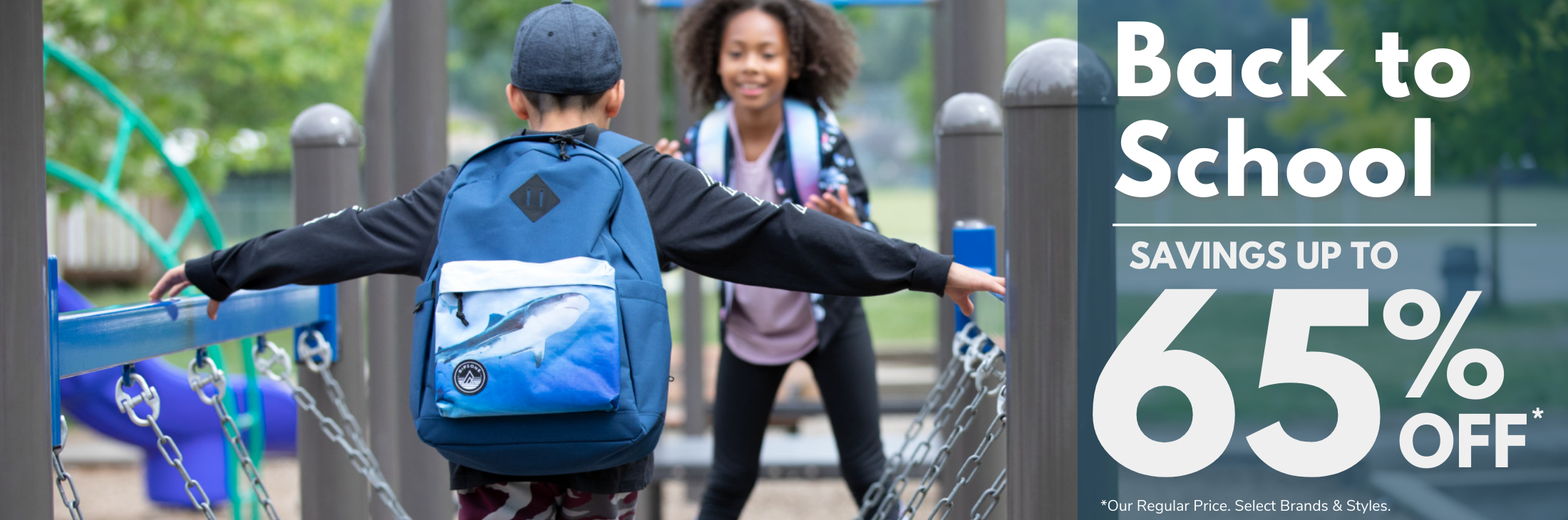 Back To School Sale, find all your favourite back to school gear August 6-31 and save up to 65% off our regular price on select brands and styles.