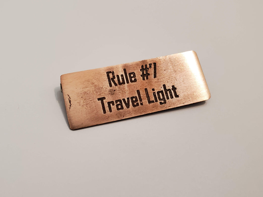 Rule #7: Travel Light - Pin
