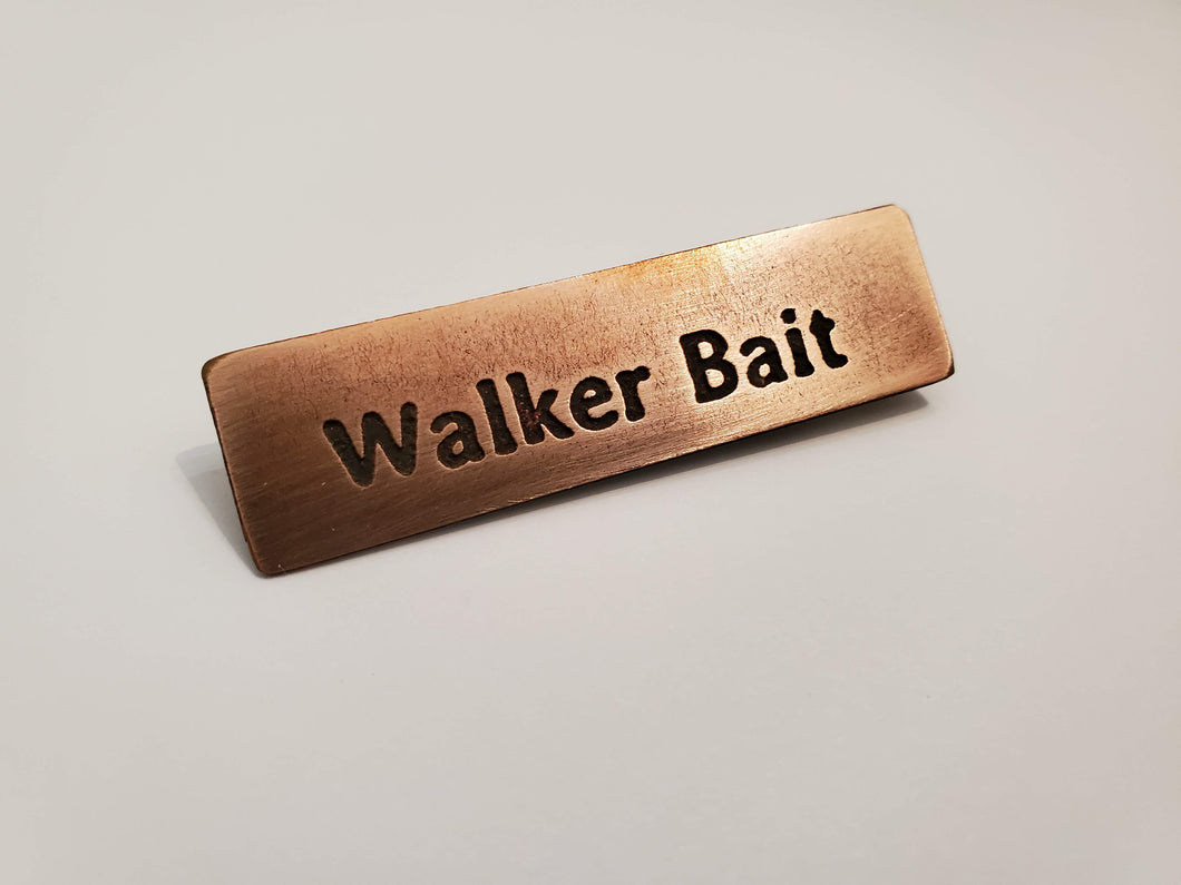 Walker Bait - Pin