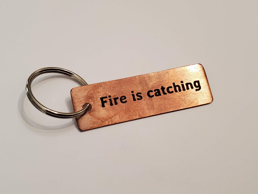 Fire is catching - Key Chain