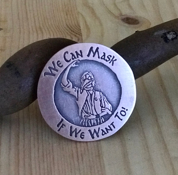 We can Mask if We Want To - Plague Doctor Medallion Pin