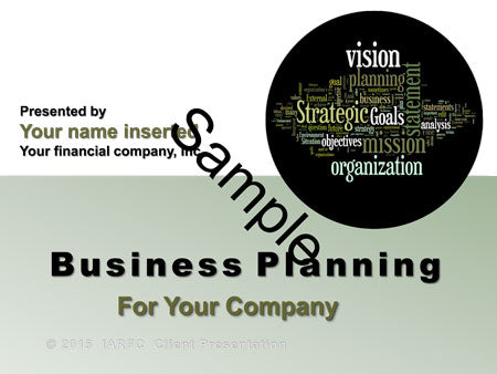Business Planning Power Point - IARFC Members - Receive 50% Discount with Code at Checkout.