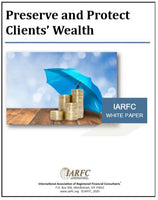 Preserve and Protect Client's Wealth White Paper