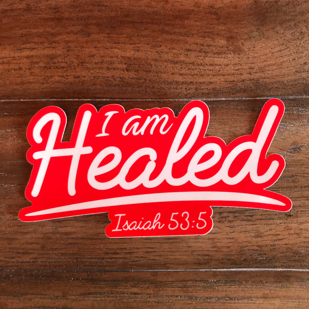 I Am Healed Red Vinyl Decal