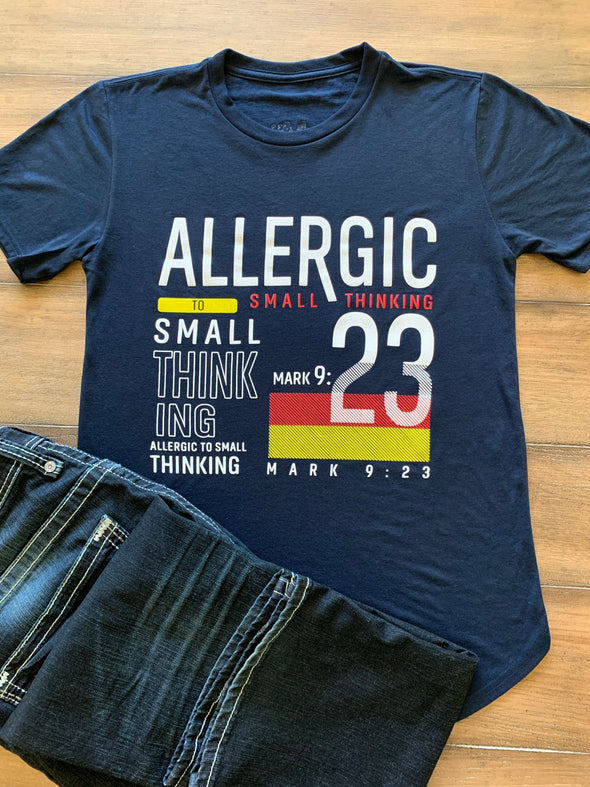 Allergic to Small Thinking unisex tee