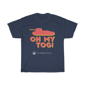 Oh My Tog! T-Shirt - Limited Edition - The Tank Museum