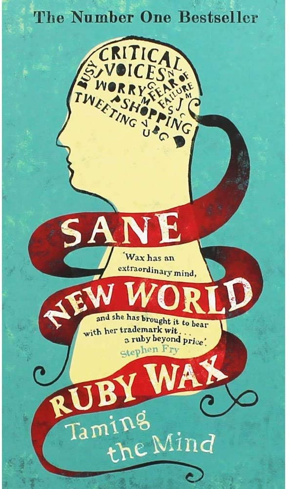 Sane New World : Taming the Mind