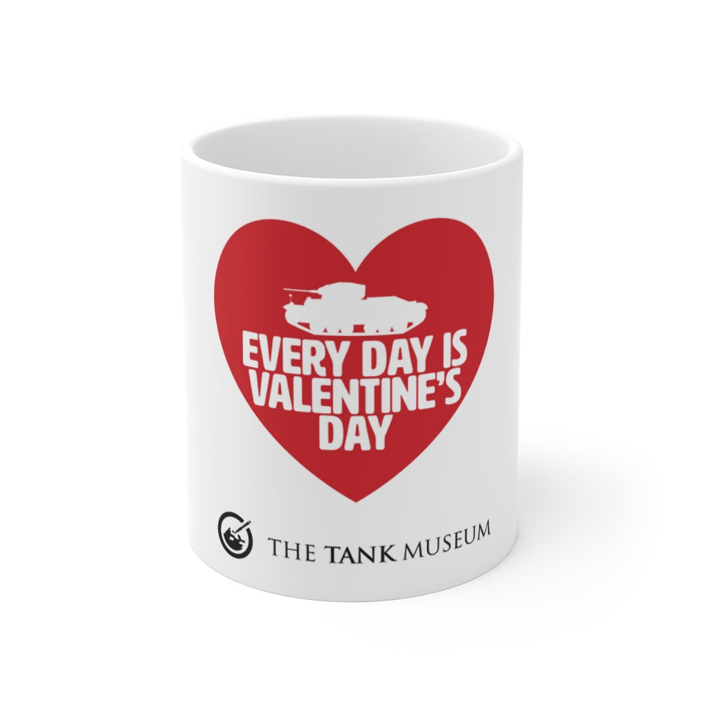 Every Day is Valentine's Day Mug