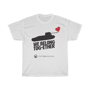 We Belong Tog-ether! Heart T-Shirt - Limited Edition - The Tank Museum