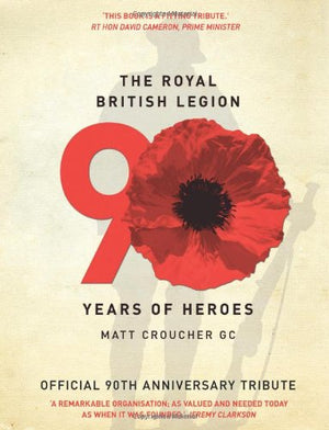 The Royal British Legion: 90 Years of Heroes - The Tank Museum