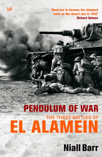 Pendulum of War The three battles of El Alamein - The Tank Museum