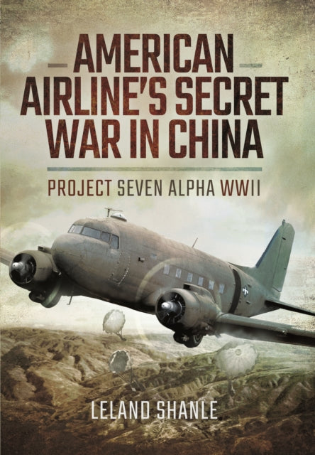 American Airlines Secret War In China