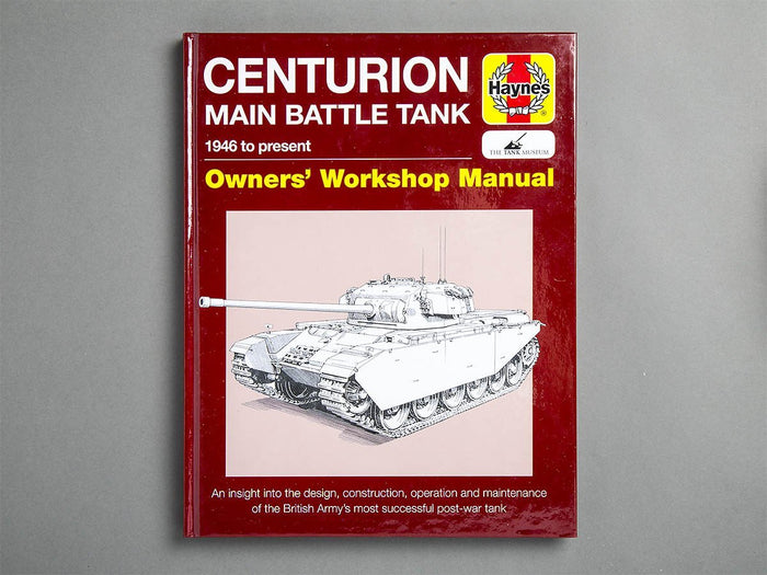 Centurion Main Battle Tank Owners' Workshop Manual