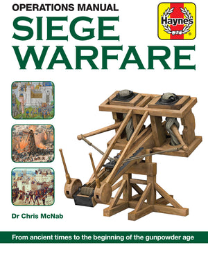 Siege Warfare Haynes Operations Manual - The Tank Museum