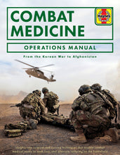 Load image into Gallery viewer, Combat Medicine Operations Manual - The Tank Museum
