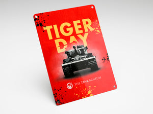 Tiger Day Metal Sign