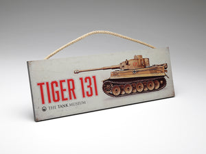 Tiger 131 Wooden Sign - The Tank Museum