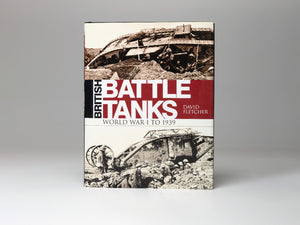 British Battle Tanks - World War One to 1939 - The Tank Museum