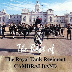 The Best of the Royal Tank Regiment Cambrai band - The Tank Museum