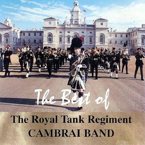 The Best of the Royal Tank Regiment Cambrai band