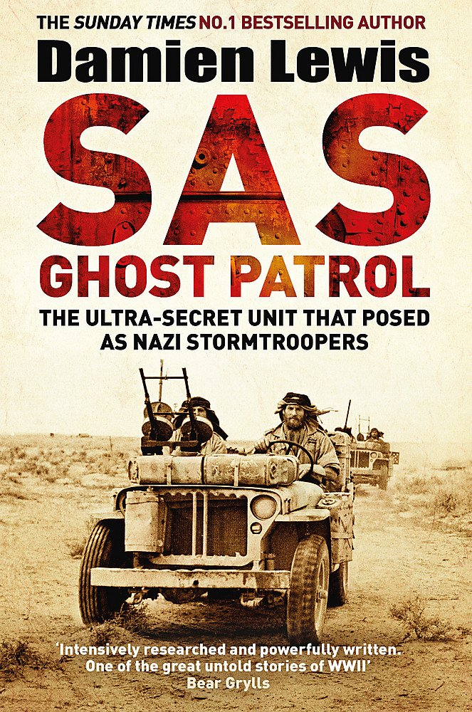 OOS SAS Ghost Patrol: The Ultra-Secret Unit That Posed As Nazi Stormtroopers - The Tank Museum