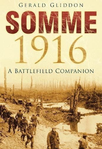 Somme 1916: A Battlefield Companion