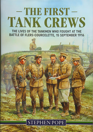 The First Tank Crews Book - The Tank Museum