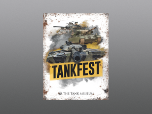 TANKFEST Metal Sign - The Tank Museum