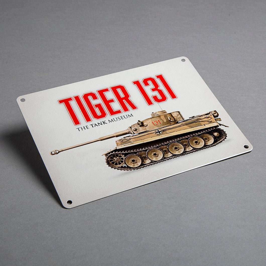 Tiger 131 Metal Sign - The Tank Museum