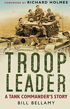 Troop Leader: A Tank Commander's Story - The Tank Museum