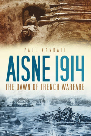 Aisne 1914: The Dawn of Trench Warfare - The Tank Museum