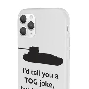I'd Tell You a Tog Joke Phone Case - Limited Edition - The Tank Museum