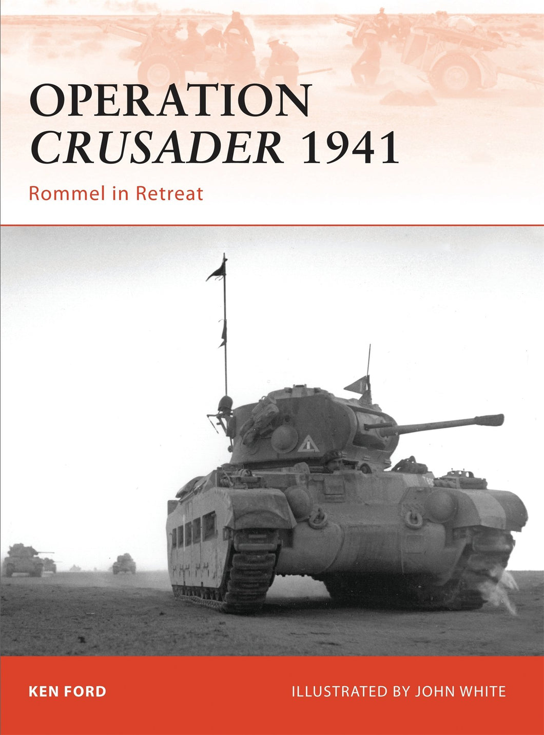 Operation Crusader 1941: Rommel in Retreat - The Tank Museum