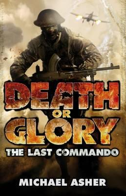 Death Or Glory: The Last Commando - The Tank Museum
