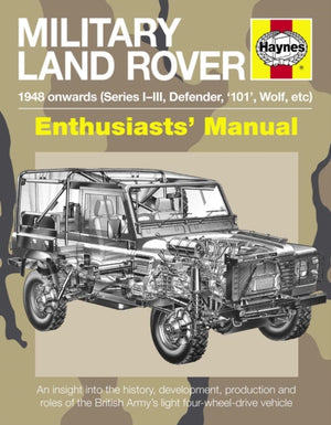 Military Land Rover Enthusiasts' Manual - The Tank Museum
