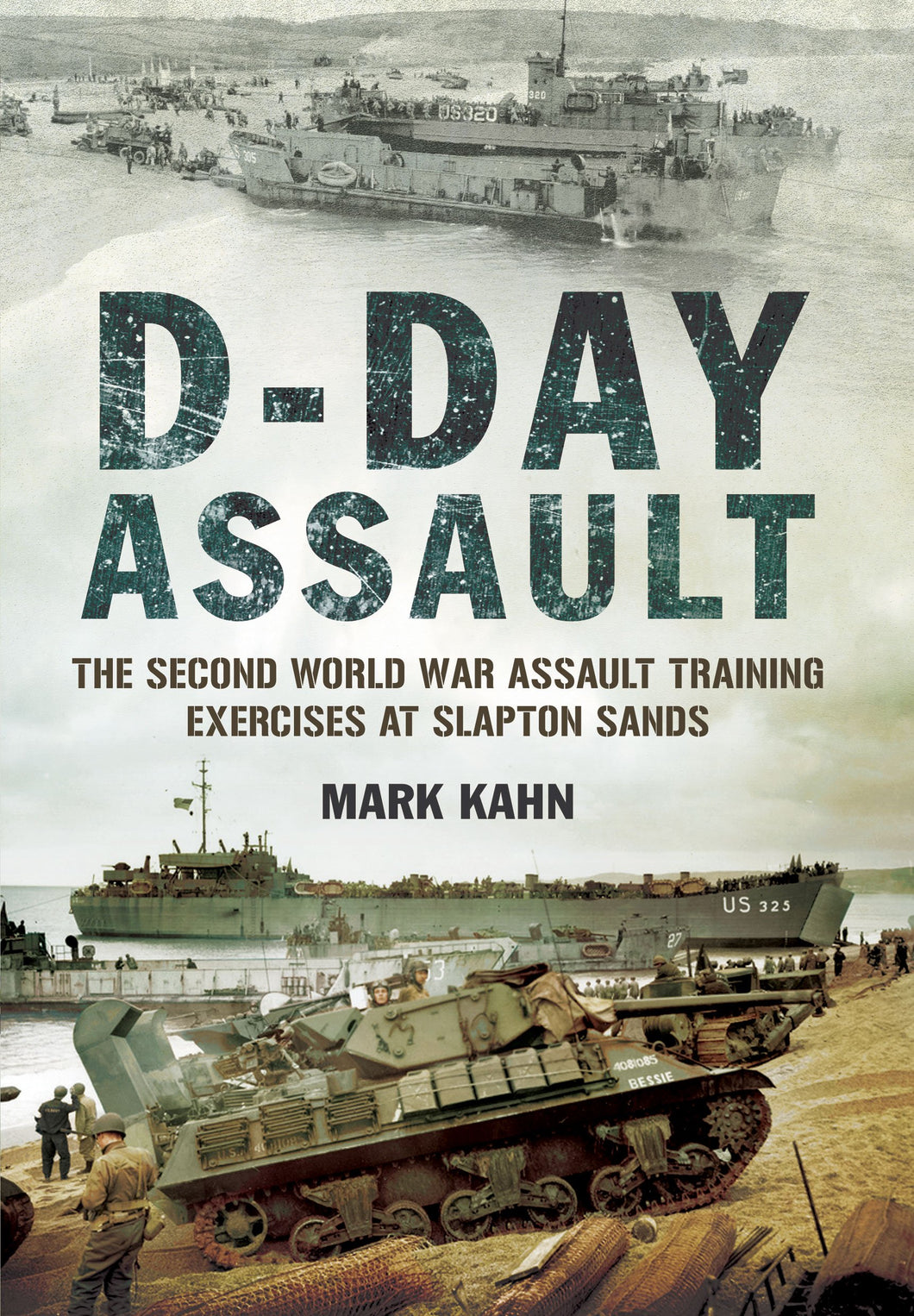 D-Day Assault: The Second World War Assault Training Exercises at Slapton Sands - The Tank Museum