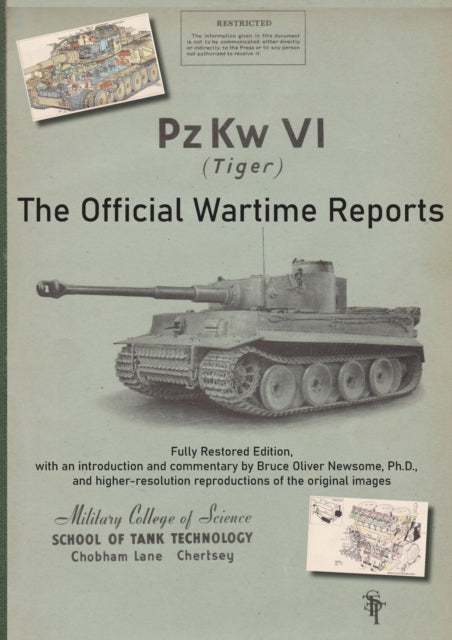 Pz Kw VI (Tiger) The Official Wartime Reports