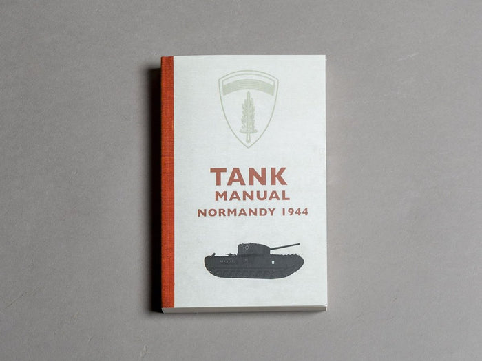 Tank Manual - Normandy 1944