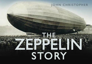 The Zeppelin Story - The Tank Museum