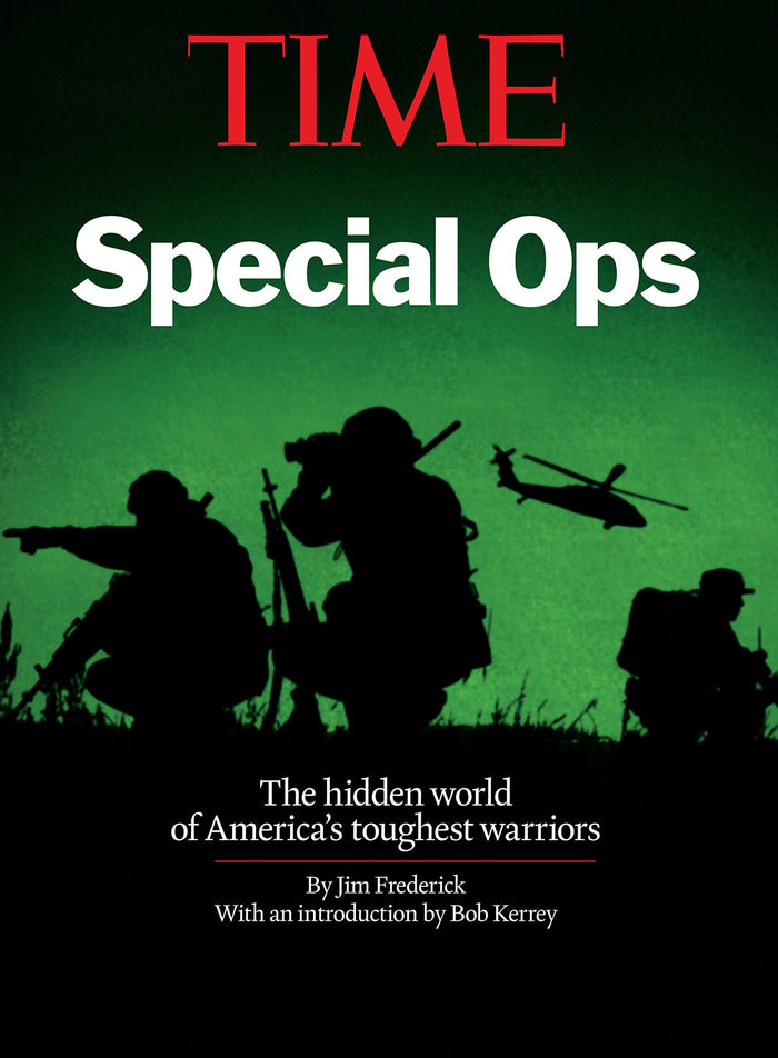 TIME: Special Ops- The Hidden World of America's Toughest Warriors