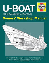 Load image into Gallery viewer, U-Boat Owners Workshop Manual - The Tank Museum