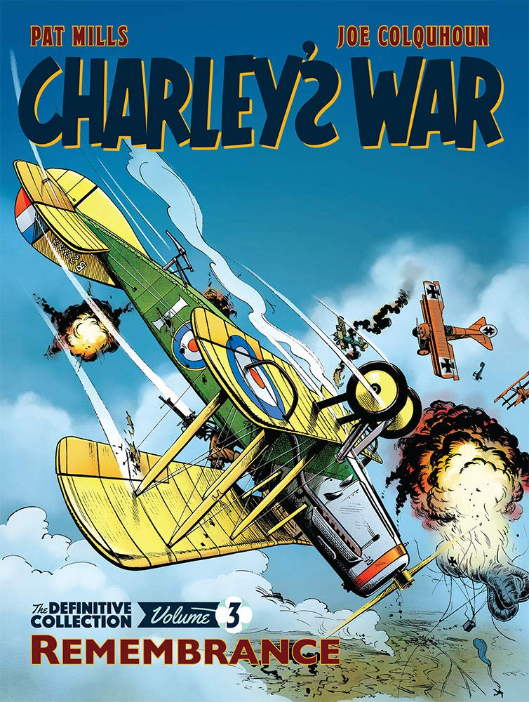 Charley's War: Remembrance - The Definitive Collection Vol. 3 - The Tank Museum