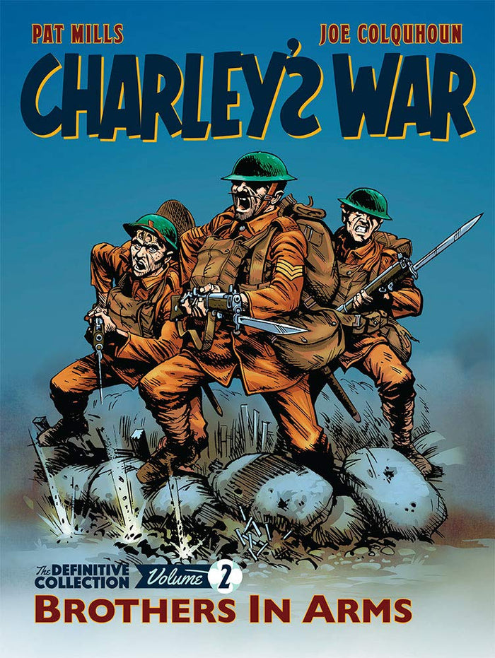 Charley's War : Brothers In Arms - The Definitive Collection Vol. 2.