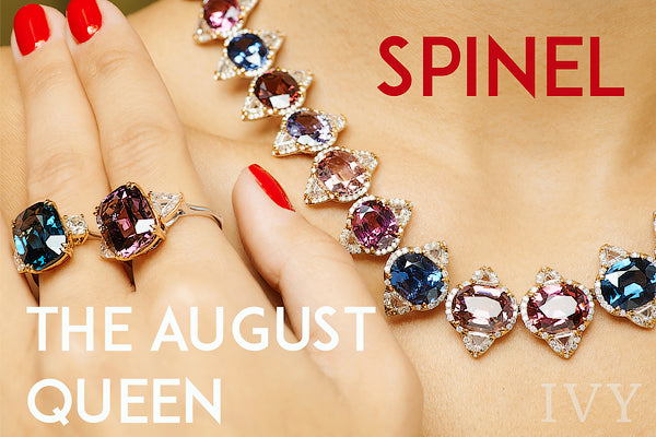 August Birthstone Spinel: the Queen of Gems